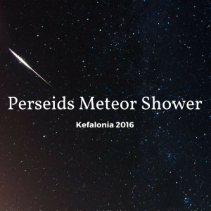 Perseid Meteor Shower in Kefalonia